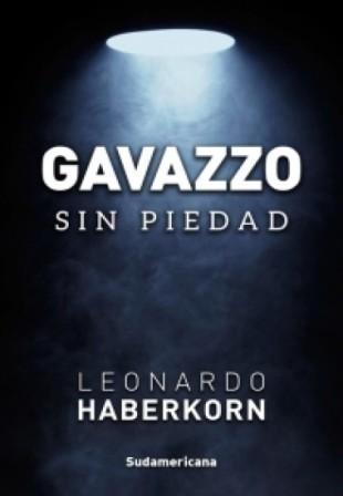 Gavazzo : sin piedad