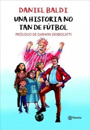 Una historia no tan de fútbol